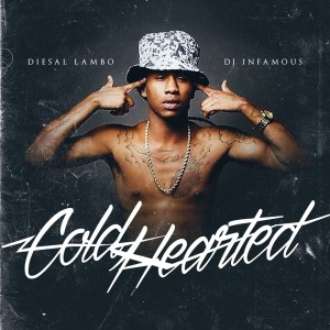 Diesal Lambo - Cold Hearted