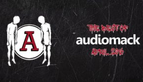 The Best of Audiomack, April 2016, as curated by AWKWORD