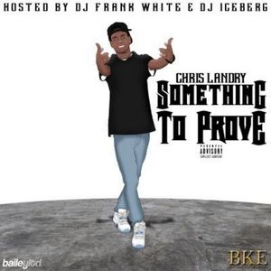 Chris_Landry_Something_To_Prove-front