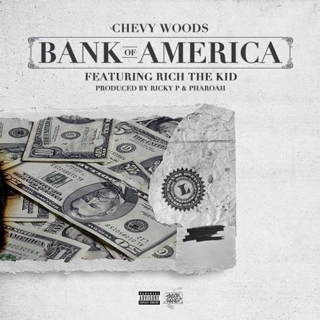 chevy-woods-rich-the-kid-bank-of-america