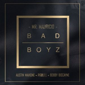 mr-mauricio-bad-boyz-ft-austin-mahone-pitbull-bobby-biscayne-books