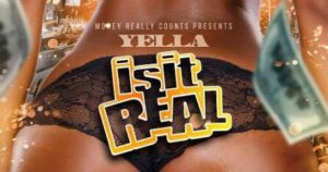 yella-is-it-real-single-cover