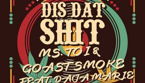 "Ms. Toi and Goast Smoke ""Dis Dat Shit"" (feat. Daja Marie)"