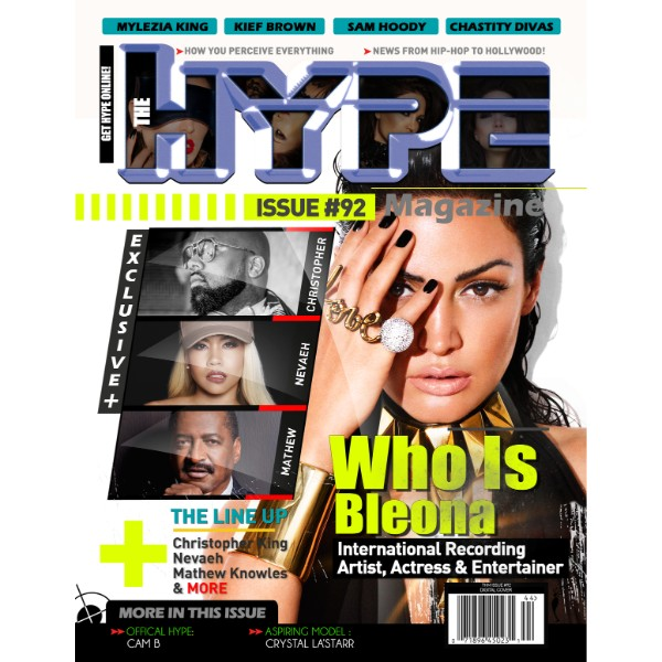 International Pop Icon Bleona Covers The Hype Magazine (Issue #92, 2015)