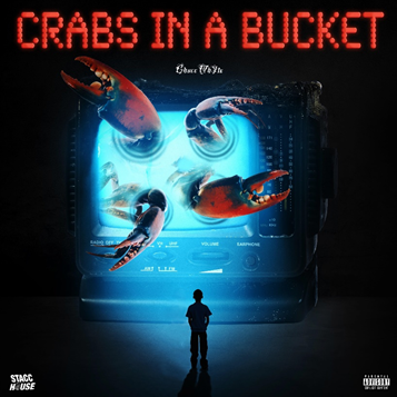 Chucc WhYte - Crabs In A Bucket