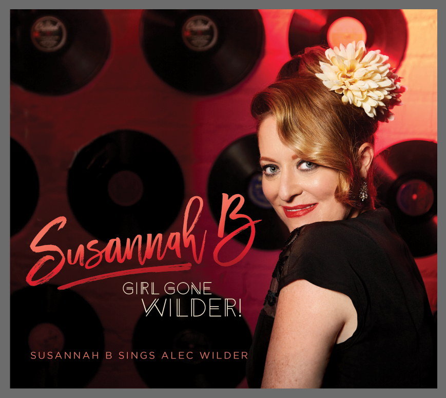Susannah B's Swingin' Retro Jazz Album Girl Gone Wilder