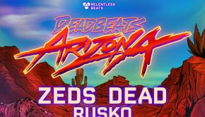 Deadbeats Arizona Returns