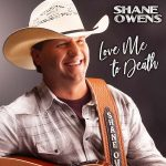 "Shane Owens ""Love Me To Death"""