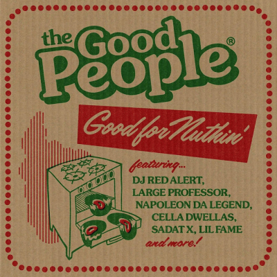 The Good People - Good For Nuthin